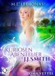 Die kuriosen Abenteuer der J.J. Smith 01: Oma Vettel