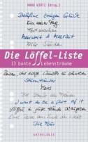Die Löffel-Liste, 13 bunte Lebensträume