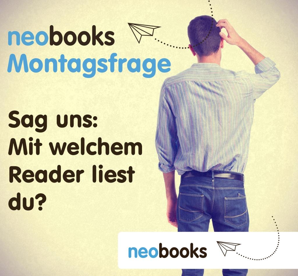 Mit welchem Reader liest du?