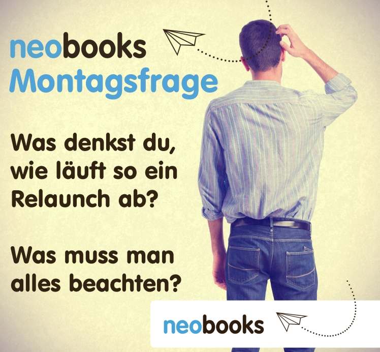 04-13-Montagsfrage Relaunch