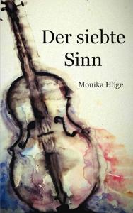 Und schließlich der in Italien spielende Liebesroman von Monika Höge