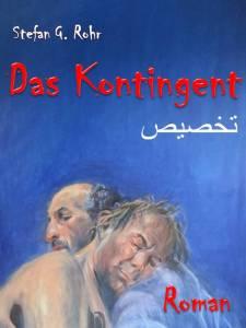 Buchcover Das Kontingent von Stefan G. ROhr