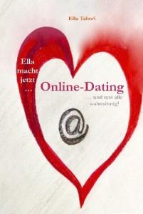 Buchcover Ella macht jetzt Online-Dating von Ella Tabori
