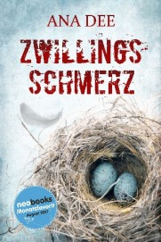 Krimi Buchcover Zwillingsschmerz von Ana Dee