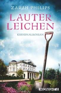 Buchcover Lauter Leichen Zarah Philips